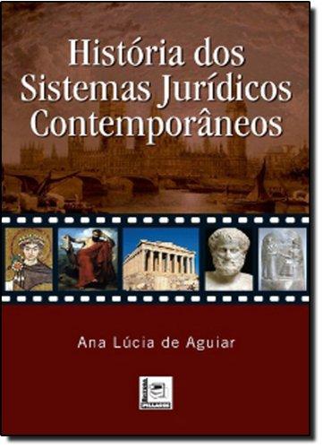 9788589919845: Historia dos Sistemas Juridicos Contemporaneos