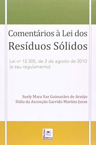 9788589919920: Comentarios a Lei dos Residuos Solidos