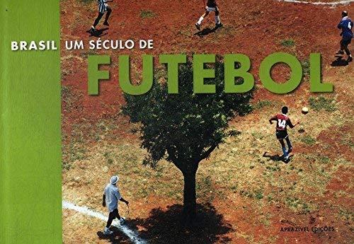 Brasil, Um Seculo de Futebol: Arte E