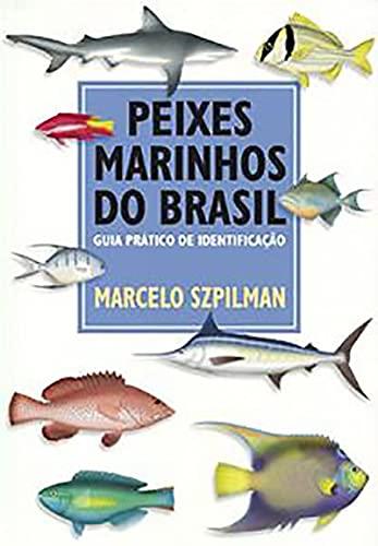 9788590069126: Peixes Marinhos do Brasil - Guia Prático de Identificação
