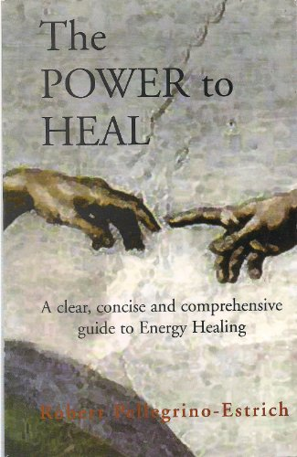 9788590289821: The Power to Heal