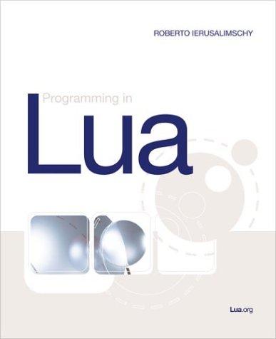 Programming In Lua: Roberto Ierusalimschy