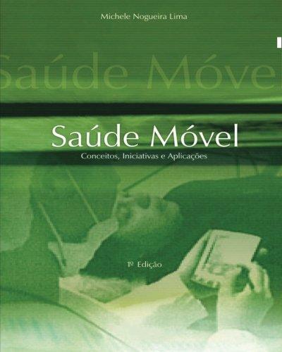 9788591068906: Saúde Móvel - Conceitos, Iniciativas e Aplicações (Portuguese Edition)