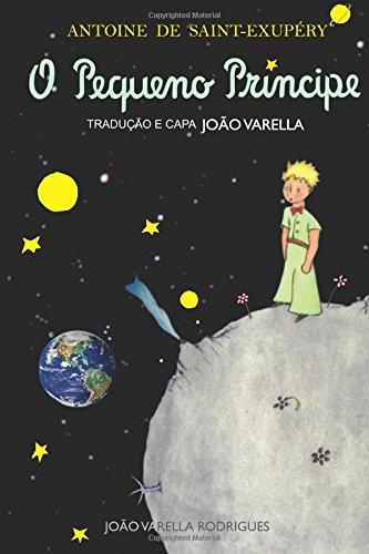 O Pequeno Príncipe (Portuguese Edition): Antoine De Saint-Exup�ry