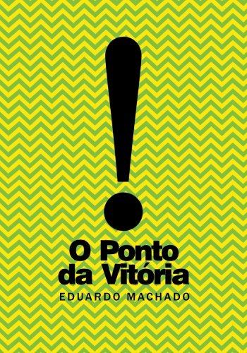 9788591627103: O Ponto da Vitoria (Portuguese Edition)