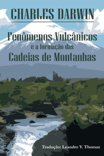 Fenomenos Vulcanicos E a Formacao Das Cadeias: Darwin, Charles