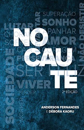 Nocaute (Paperback): Anderson Fernandes, Debora