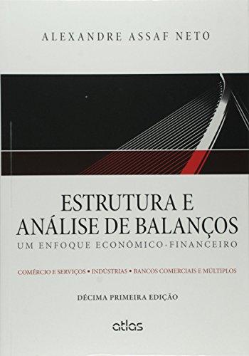 9788597000139: Estrutura e Analise de Balancos: Enfoque Economico - Financeiro, Um