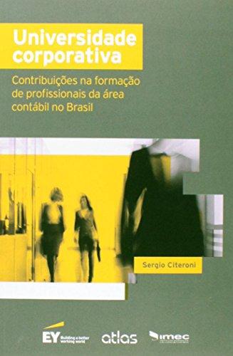 9788597000597: Universidade Corporativa. Contribuições na Formação de Profissionais da Área Contábil no Brasil (Em Portuguese do Brasil)