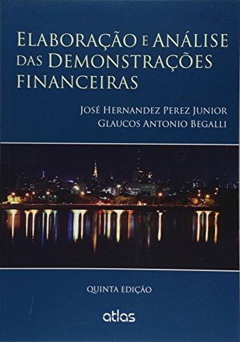9788597000733: Elaboracao e Analise das Demonstrac›es Financeiras