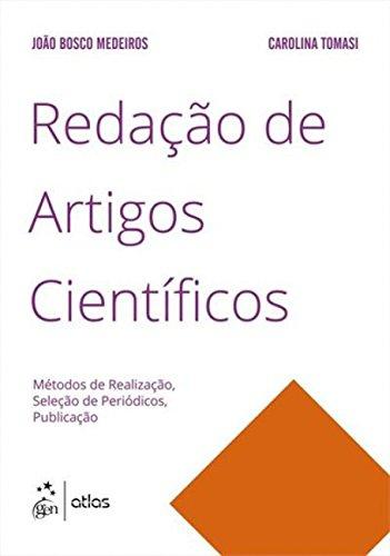 9788597001198: Redacao de Artigos Cientificos: Metodos de Realizacao, Selecao de Periodicos, Publicacao