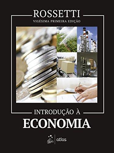 Introdução À Economia - Livro-texto: José Paschoal Rossetti