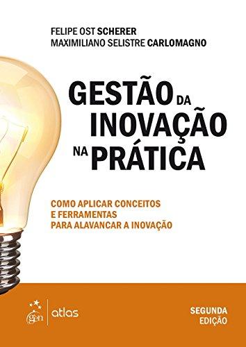 9788597002874: Gestão da Inovação na Prática (Em Portuguese do Brasil)