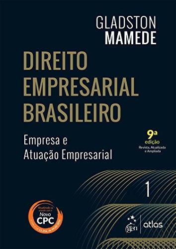 9788597005936: Direito Empresarial Brasileiro: Empresa e Atuacao Empresarial - Vol.1