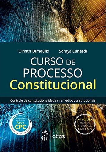 9788597005981: Curso de Processo Constitucional: Controle de Constitucionalidade e Remedios Constitucionais
