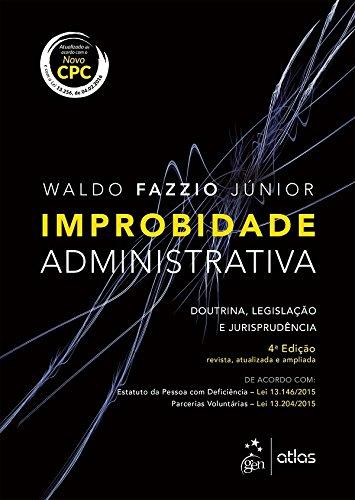 9788597006902: Improbidade Administrativa: Doutrina, Legislacao e Jurisprudencia