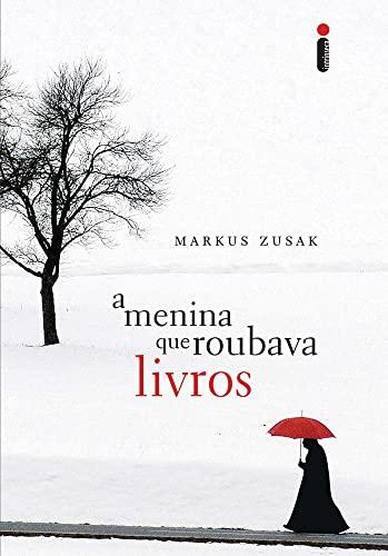 A Menina Que Roubava Livros (Em Portugues do Brasil): Markus Zusak