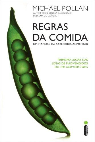 9788598078922: Regras da Comida - Um Manual da Sabedoria Alimenta (Em Portugues do Brasil)