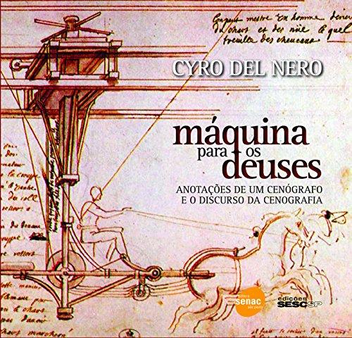 9788598112893: Máquina Para Os Deuses - Anotações De Um Cenógrafo E O Discurso Da Cenografia (Em Portuguese do Brasil)