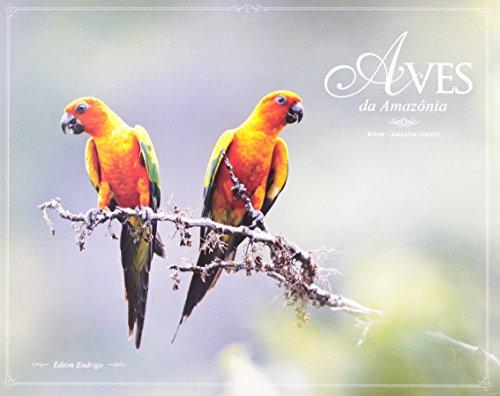 9788598153032: Aves da Amazonia.... Birds-Amazon Forest (Aves Nos Biomes Brasileiros)