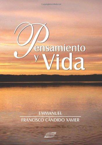 Pensamiento y Vida (Spanish Edition): Francisco Cândido Xavier