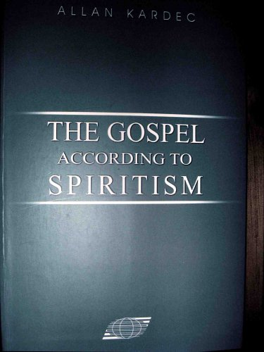 9788598161044: The Gospel According to Spiritism