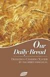 Our Daily Bread: Francisco Candido Xavier;