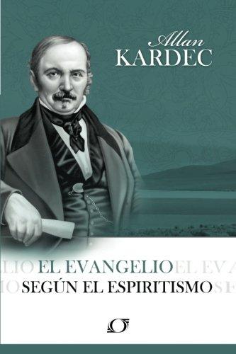 9788598161730: El Evangelio segun el Espiritismo (Spanish Edition)