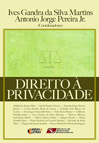 Direito a Privacidade: Ives Gandra Da