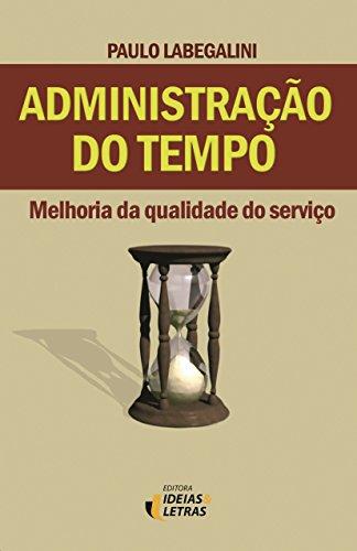 9788598239705: Administracao do Tempo: Melhoria da Qualidade do Servico