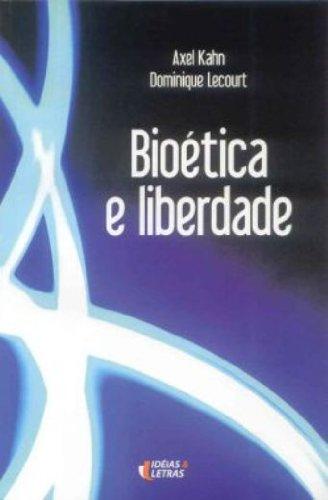 9788598239880: Bioetica e Liberdade