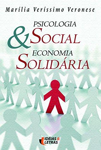 9788598239965: Psicologia Social e Economia Solidaria