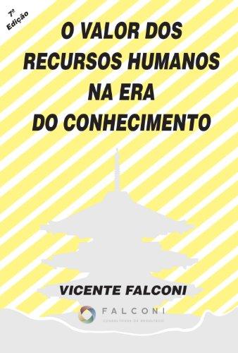 9788598254029: O Valor Dos Recursos Humanos Na Era Do Conhecimento (Em Portuguese do Brasil)