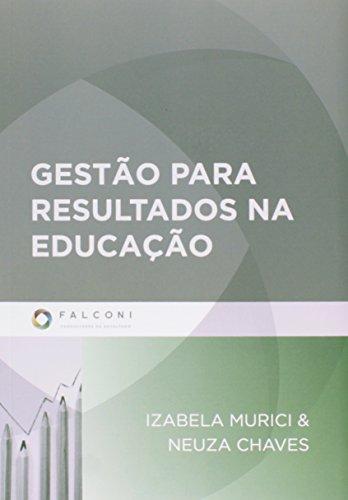 9788598254616: Gestao Para Resultados Na Educacao (Em Portuguese do Brasil)
