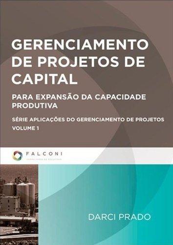 9788598254722: Gerenciamento de Projetos de Capital