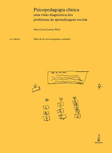 9788598271958: Psicopedagogia Clinica: Uma Visao Diagnostica dos Problemas de Aprendizagem