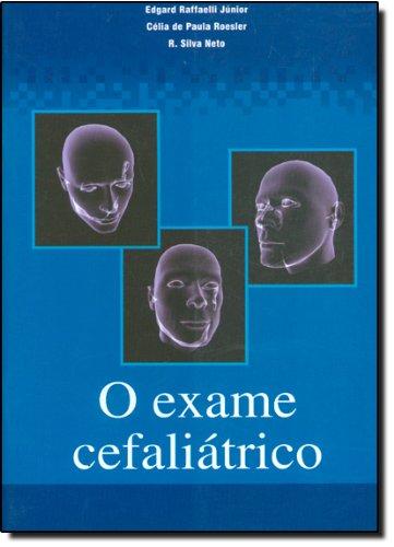 9788598353548: EXAME CEFALIATRICO, O