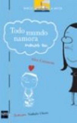 9788598457888: Todo Mundo Namora Menos Eu