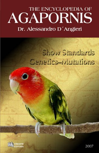 9788598478135: The Encyclopedia of Agapornis - Lovebirds