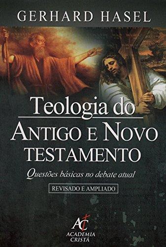9788598481166: Teologia do Antigo e Novo Testamento (Em Portuguese do Brasil)
