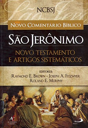 9788598481470: Novo Comentário Bíblico São Jerônimo. Novo Testamento e Artigos Sistemáticos (Em Portuguese do Brasil)