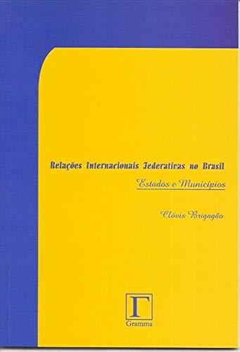 Relações internacionais no Brasil : instituições, programas, cursos e ...
