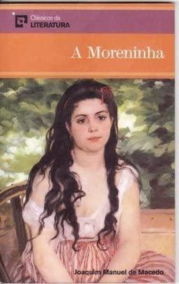 9788598559063: A Moreninha (Classicos da Literatura)