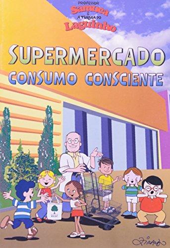 9788598580579: Gibi: Supermercado Consumo Consciente