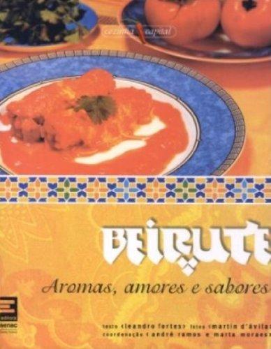 9788598694023: A Beirute. Aromasmores E Sabores (Em Portuguese do Brasil)