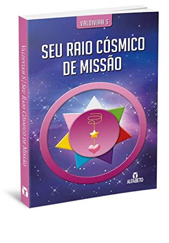 9788598736235: Seu Raio Cosmico de Missao