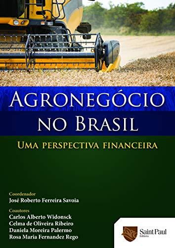 9788598838861: Agronegocio No Brasil Uma Perspectiva Financeira