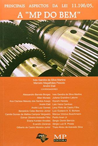 """Principais Aspectos Da Lei 11,196/05, a """"Mp: Ives Gandra Da"""