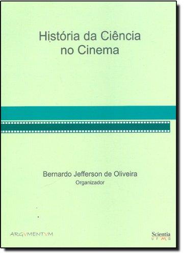9788598885049: Historia Da Ciencia No Cinema (Em Portuguese do Brasil)