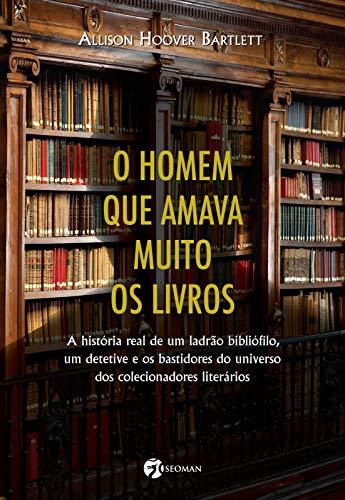 9788598903774: Homem Que Amava Muito Os Livros (Em Portugues do Brasil)